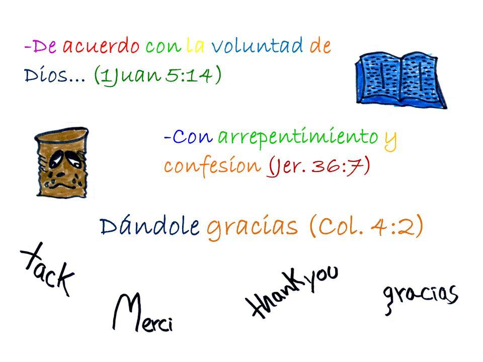 Dándole gracias (Col. 4:2)