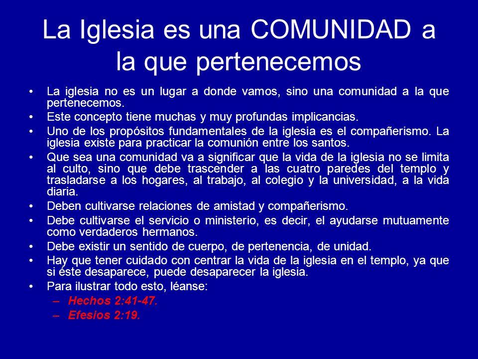La Iglesia es una COMUNIDAD a la que pertenecemos