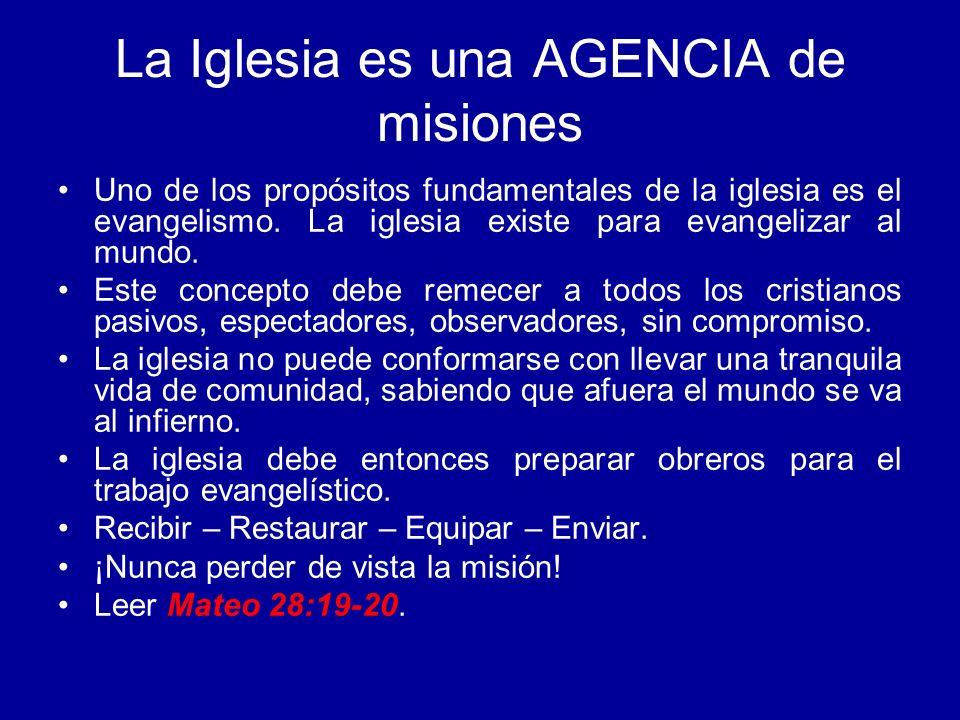 La Iglesia es una AGENCIA de misiones