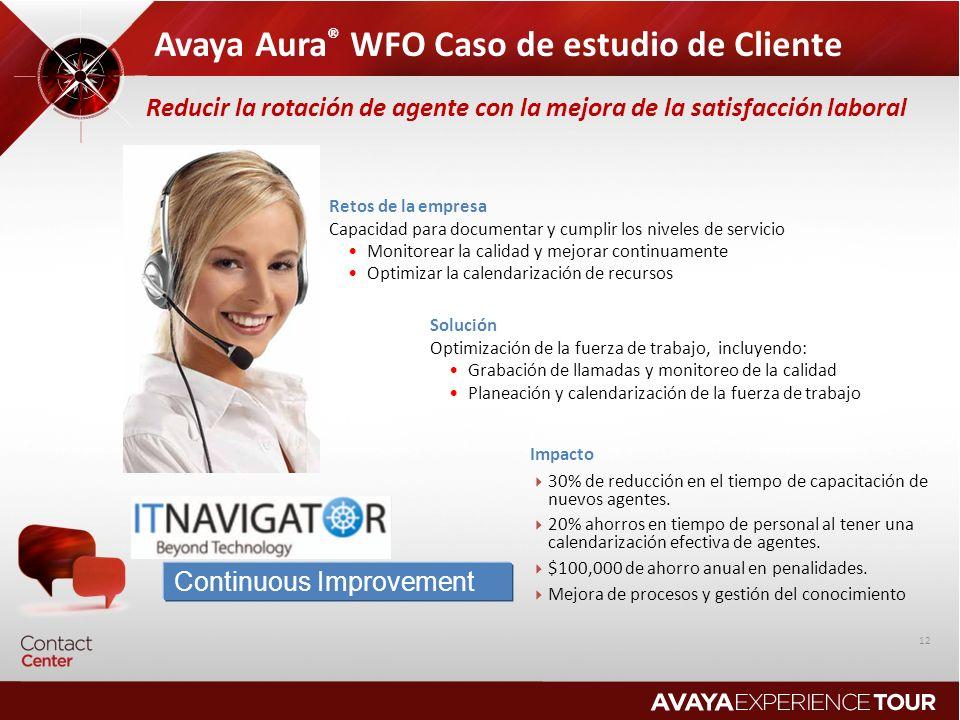 Avaya Aura® WFO Caso de estudio de Cliente