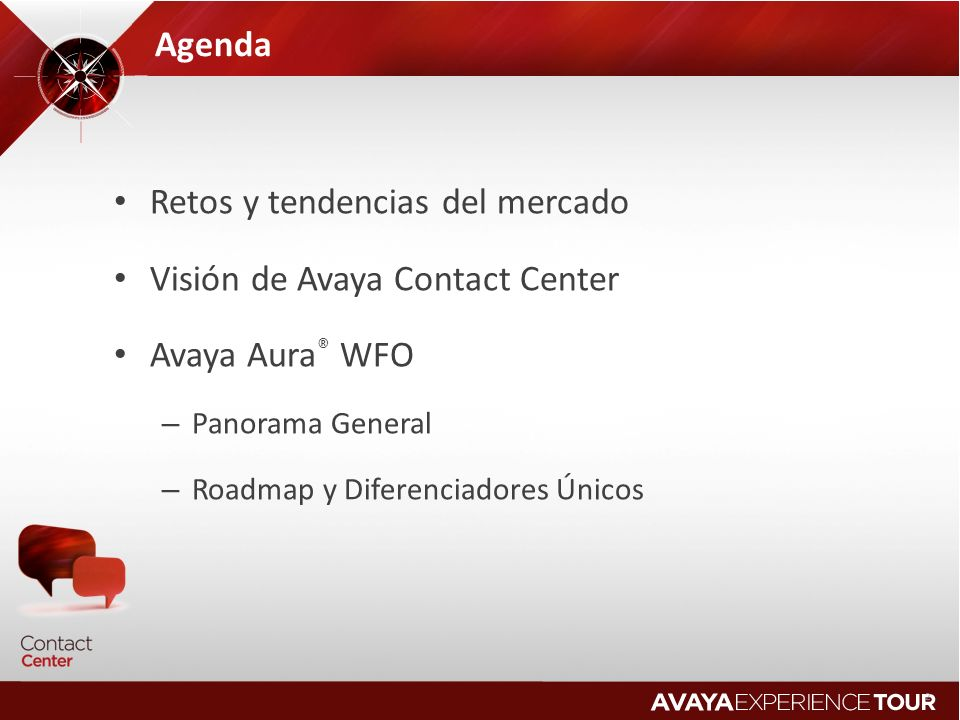 Retos y tendencias del mercado Visión de Avaya Contact Center
