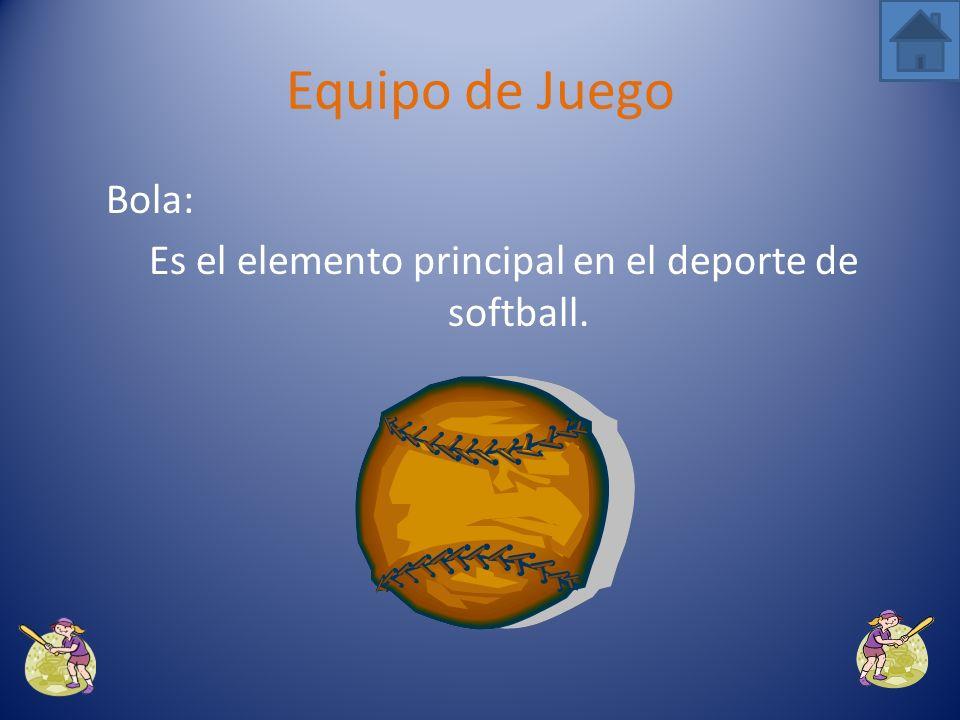 Es el elemento principal en el deporte de softball.