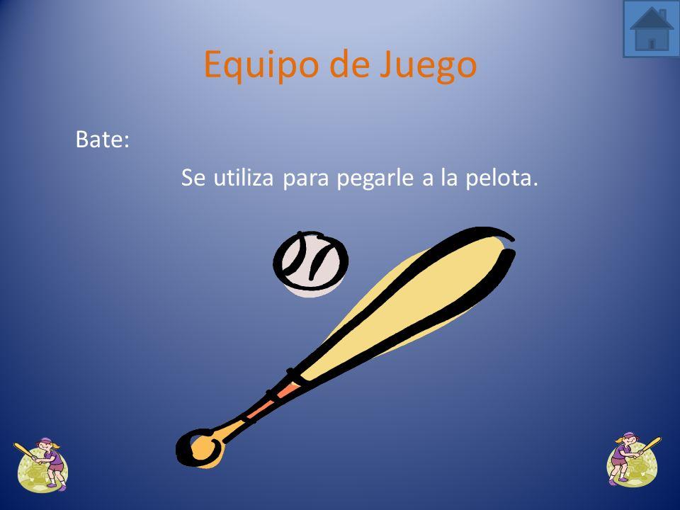 Se utiliza para pegarle a la pelota.