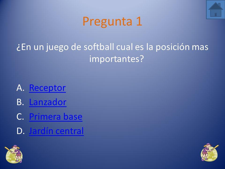 ¿En un juego de softball cual es la posición mas importantes