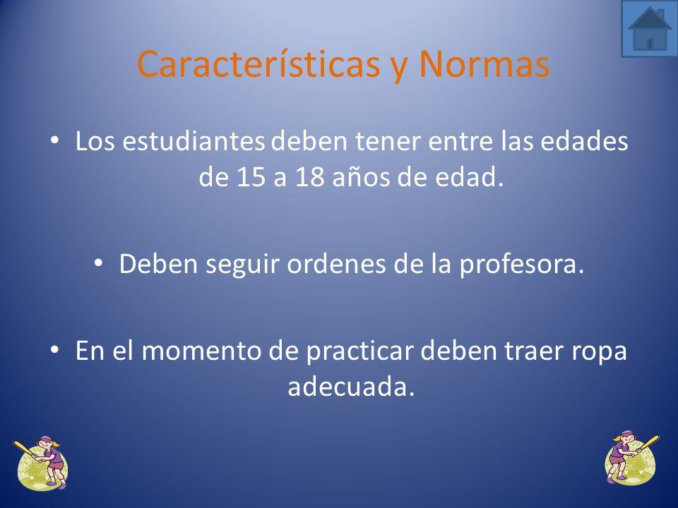 Características y Normas