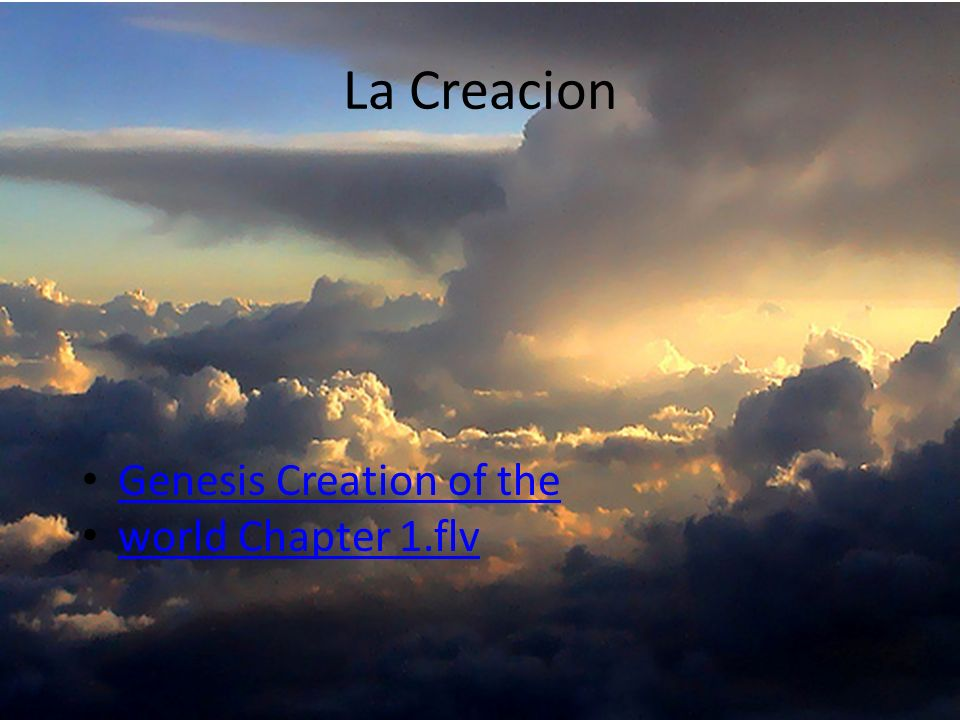 La Creacion Genesis Creation of the world Chapter 1.flv