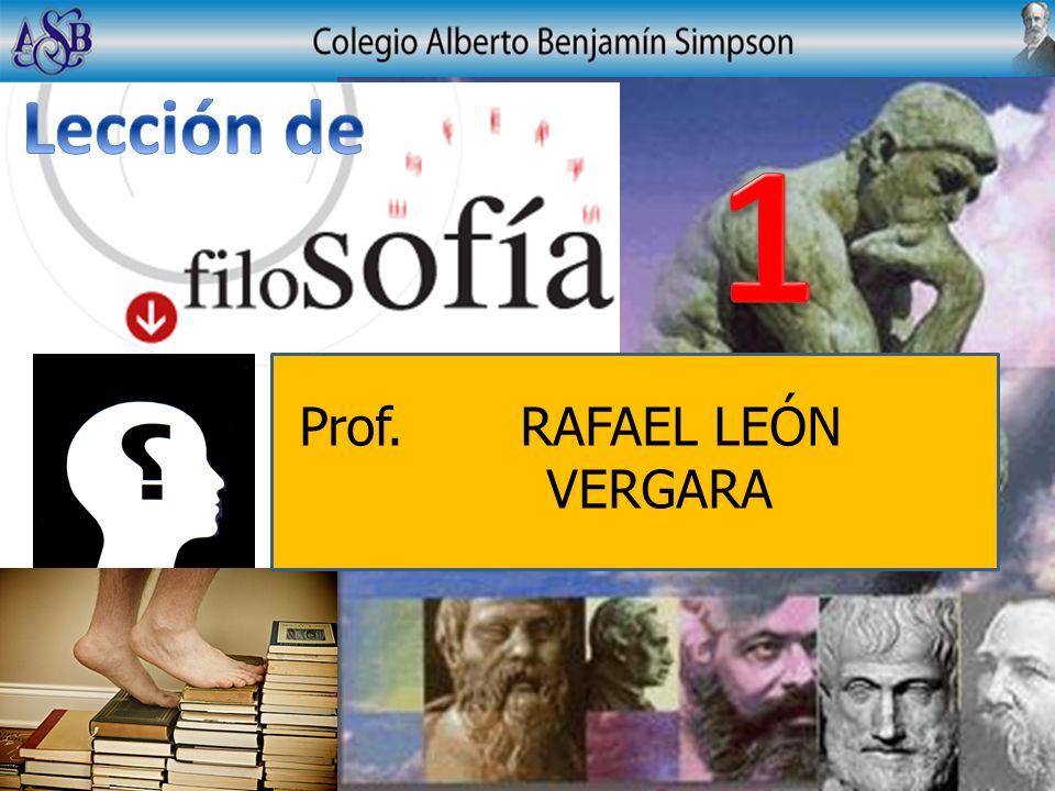Lección de 1 Prof. RAFAEL LEÓN VERGARA