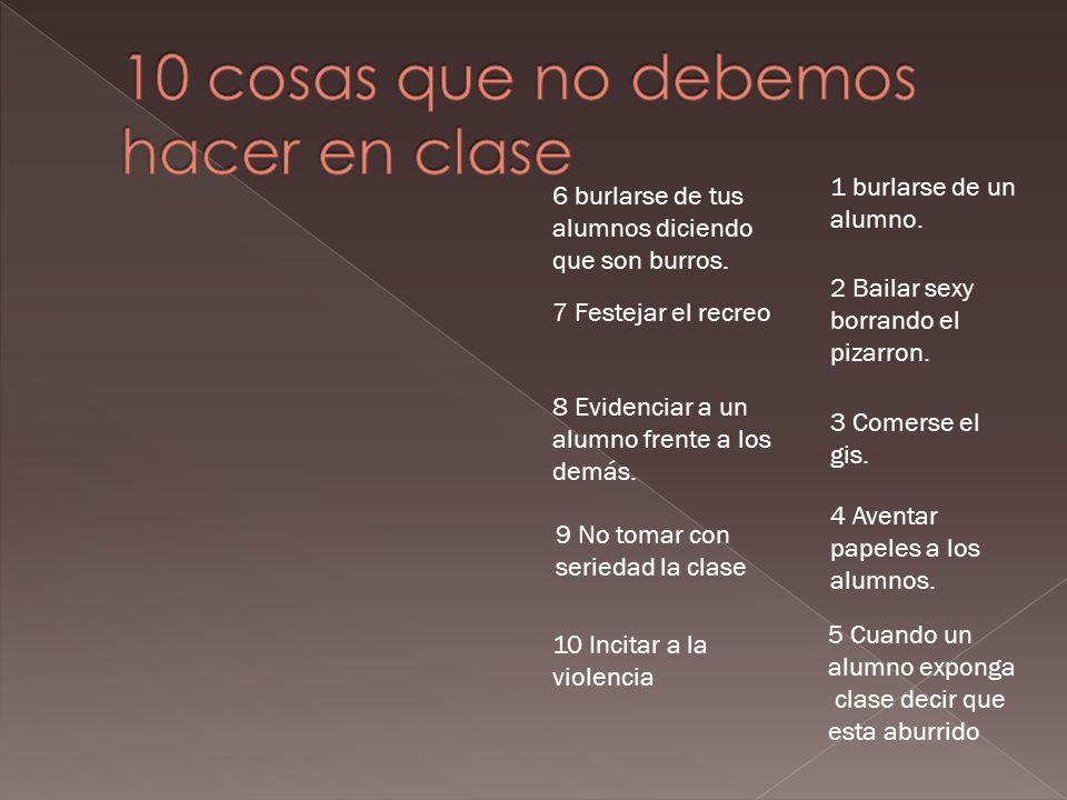 10 cosas que no debemos hacer en clase