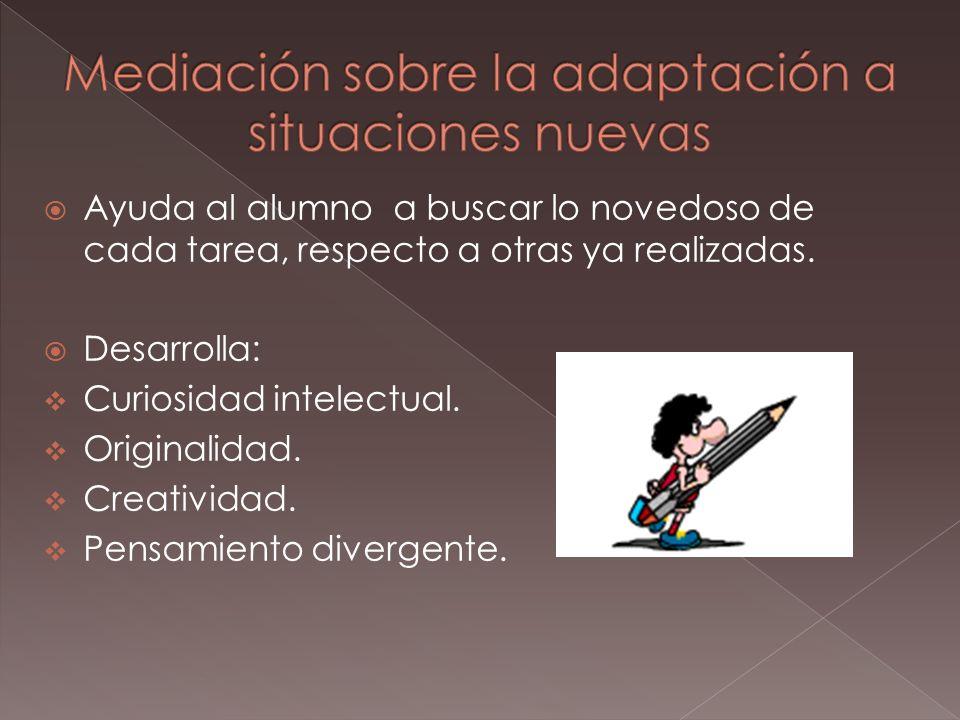 Mediación sobre la adaptación a situaciones nuevas