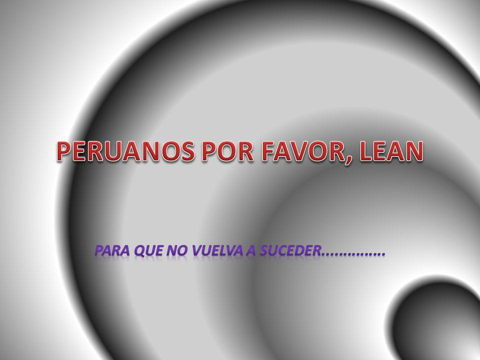 PERUANOS POR FAVOR, LEAN