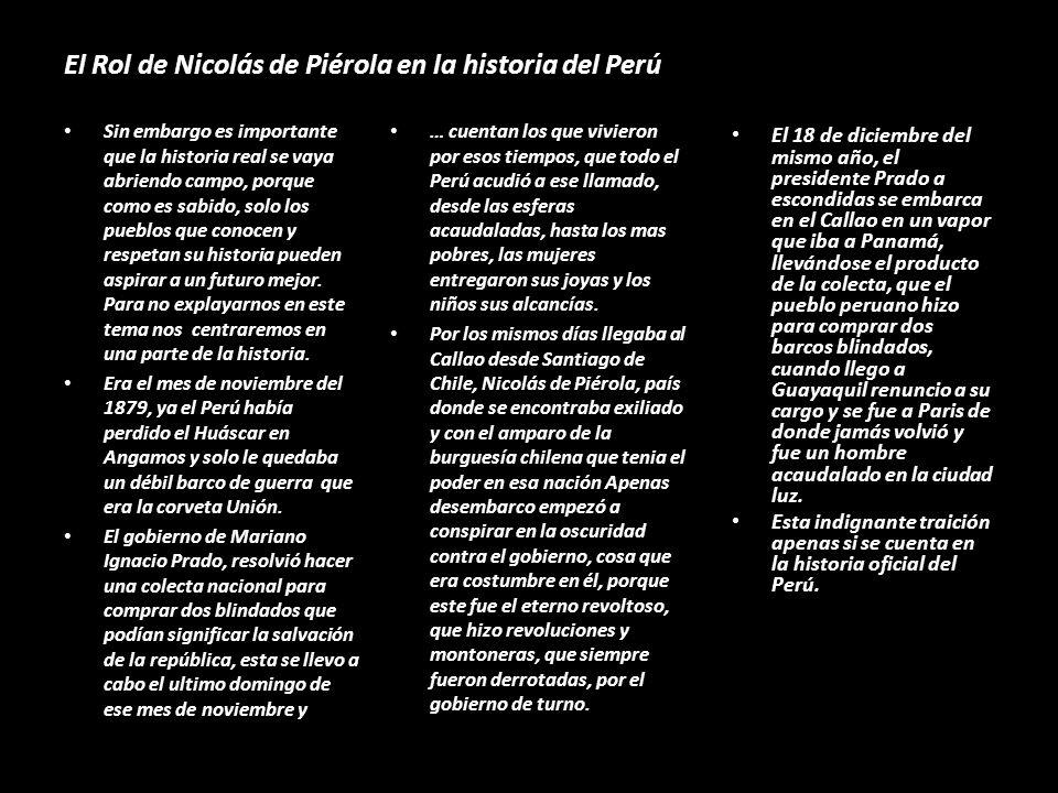 El Rol de Nicolás de Piérola en la historia del Perú