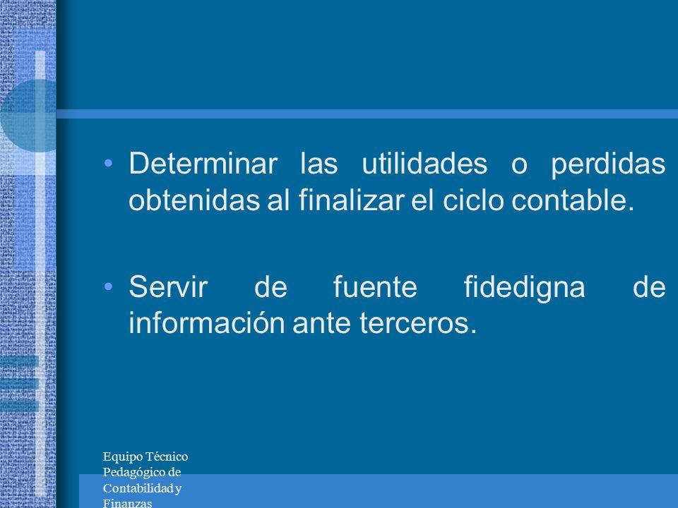Servir de fuente fidedigna de información ante terceros.
