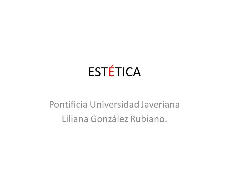 Pontificia Universidad Javeriana Liliana González Rubiano.