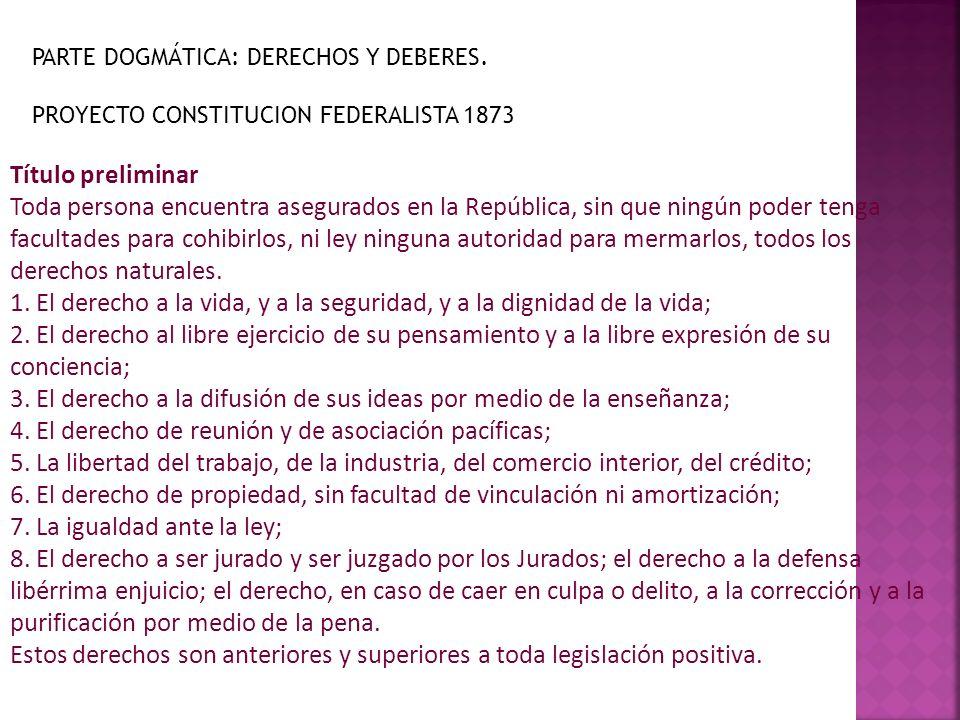 1. El derecho a la vida, y a la seguridad, y a la dignidad de la vida;