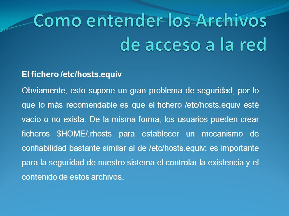 Como entender los Archivos de acceso a la red