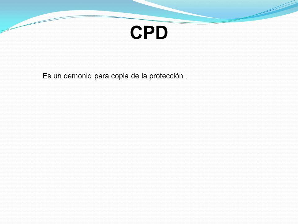 CPD Es un demonio para copia de la protección .