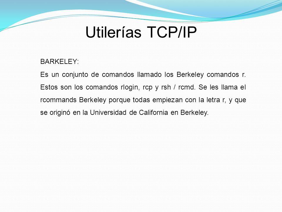 Utilerías TCP/IP BARKELEY: