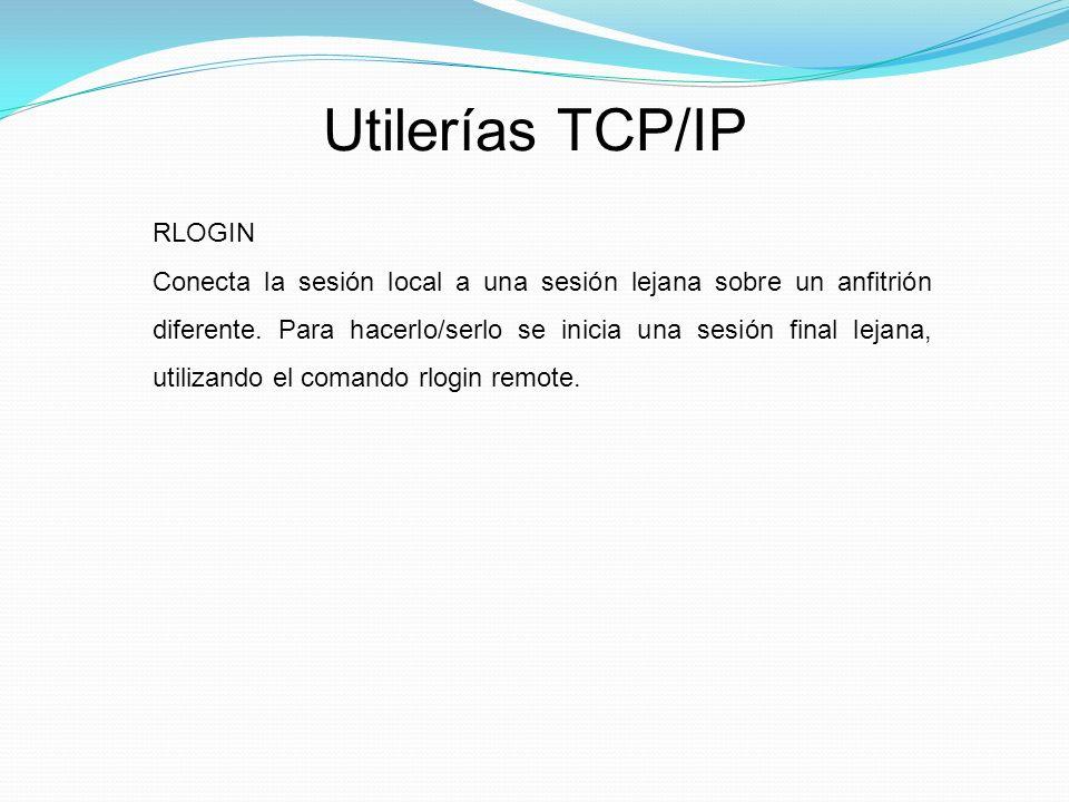 Utilerías TCP/IP RLOGIN