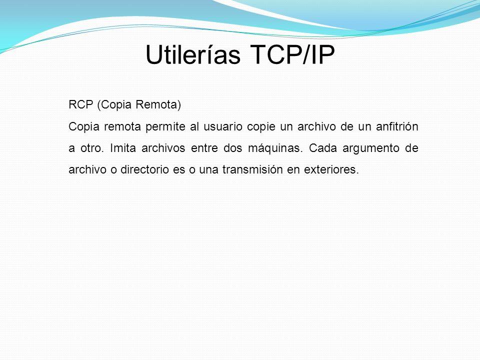 Utilerías TCP/IP RCP (Copia Remota)
