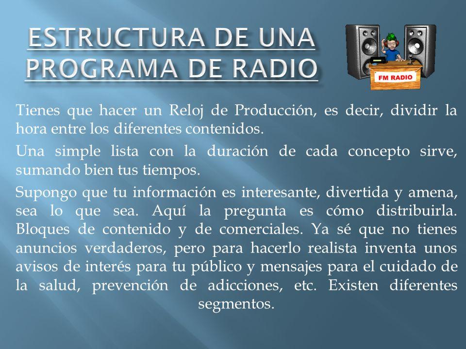 ESTRUCTURA DE UNA PROGRAMA DE RADIO