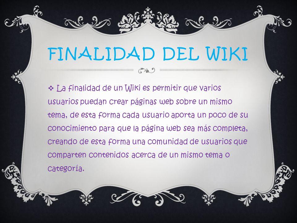 FINALIDAD DEL WIKI