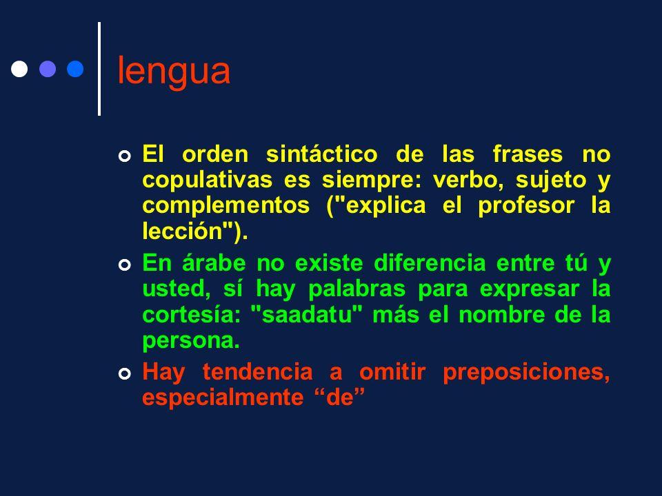 lengua El orden sintáctico de las frases no copulativas es siempre: verbo, sujeto y complementos ( explica el profesor la lección ).