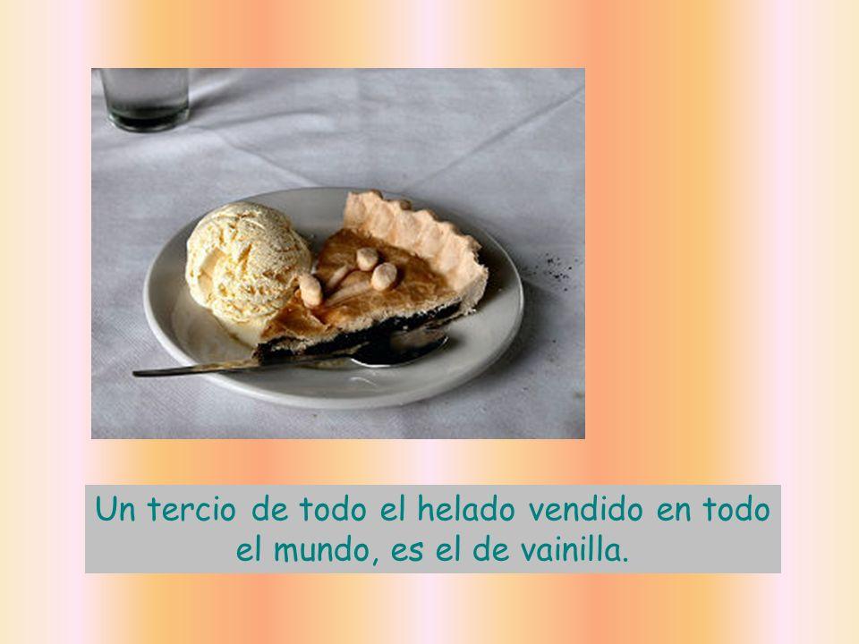 Un tercio de todo el helado vendido en todo el mundo, es el de vainilla.