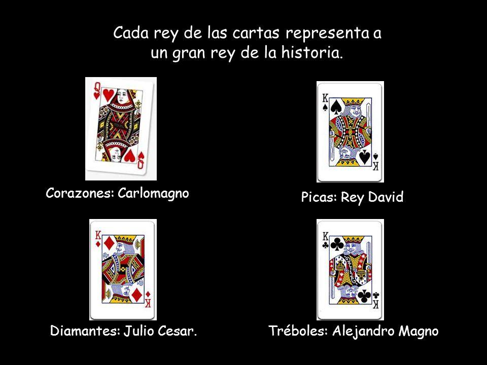 Cada rey de las cartas representa a un gran rey de la historia.