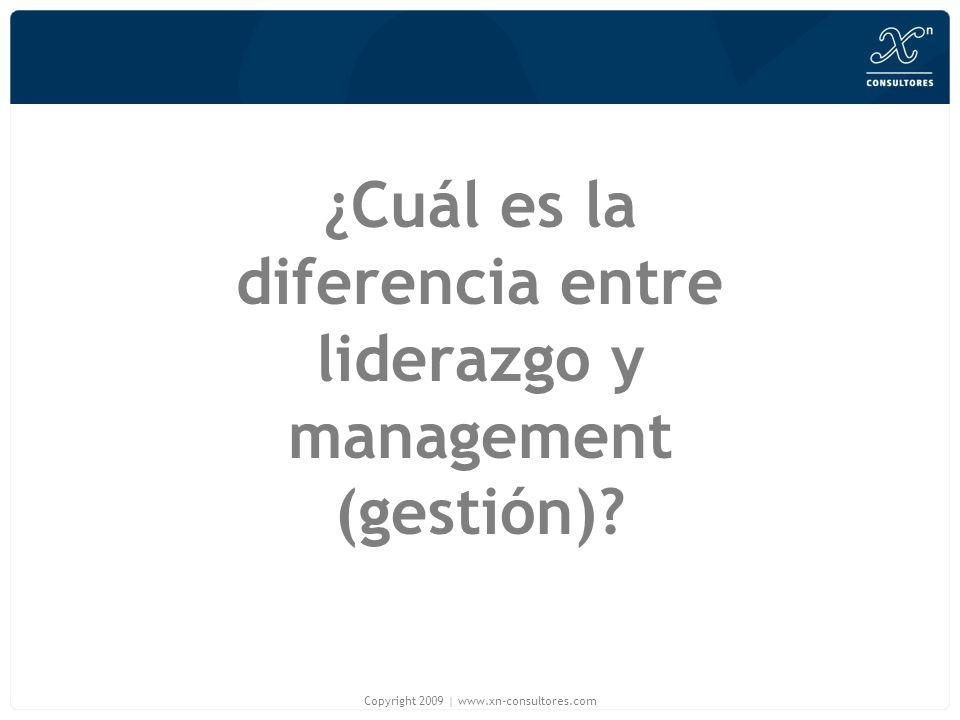 ¿Cuál es la diferencia entre liderazgo y management (gestión)