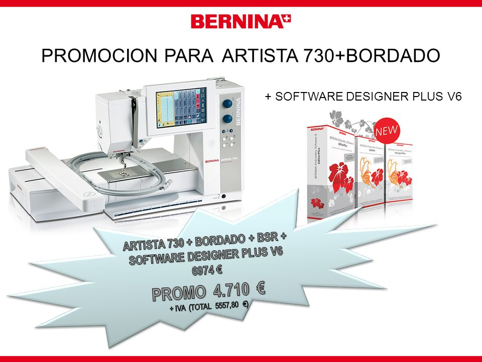 ARTISTA 730 + BORDADO + BSR + SOFTWARE DESIGNER PLUS V6