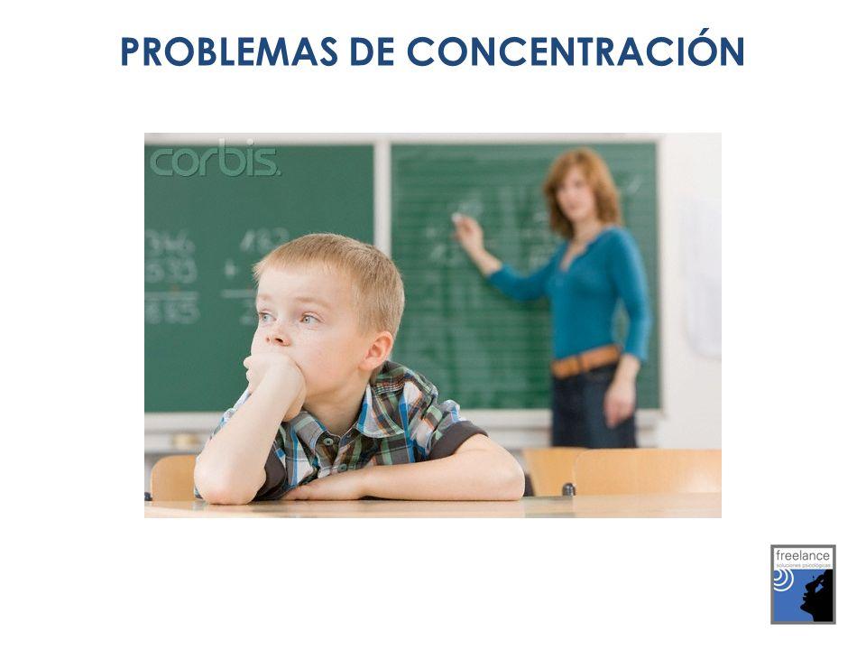 PROBLEMAS DE CONCENTRACIÓN