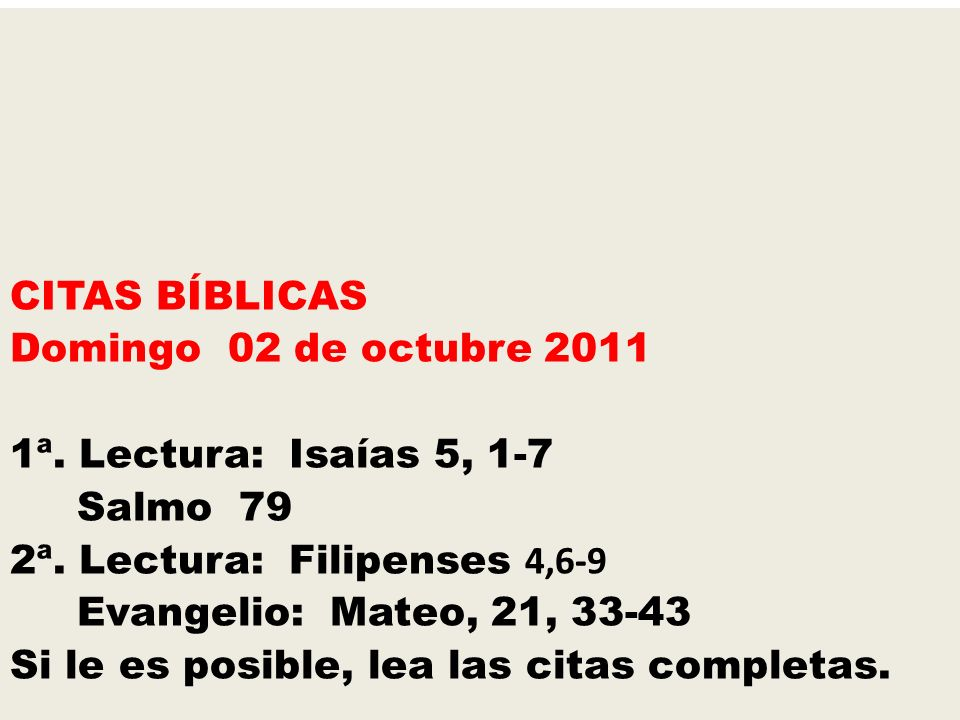 CITAS BÍBLICAS Domingo 02 de octubre 2011 1ª