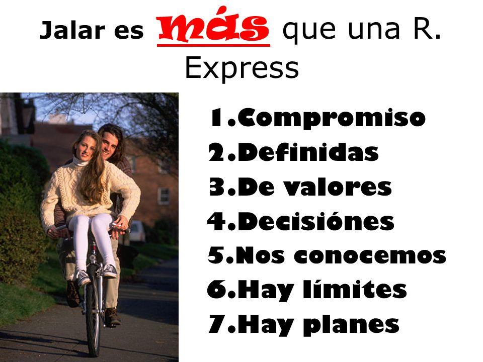 Jalar es más que una R. Express