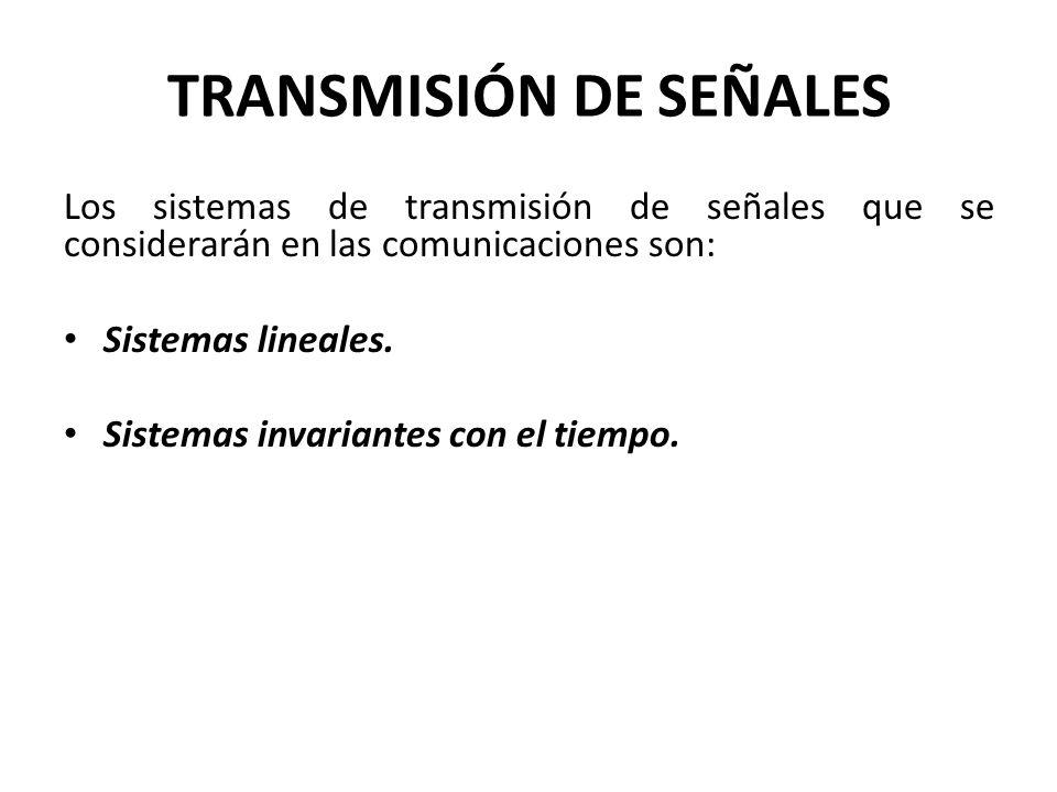 TRANSMISIÓN DE SEÑALES