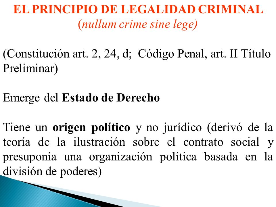 EL PRINCIPIO DE LEGALIDAD CRIMINAL (nullum crime sine lege)