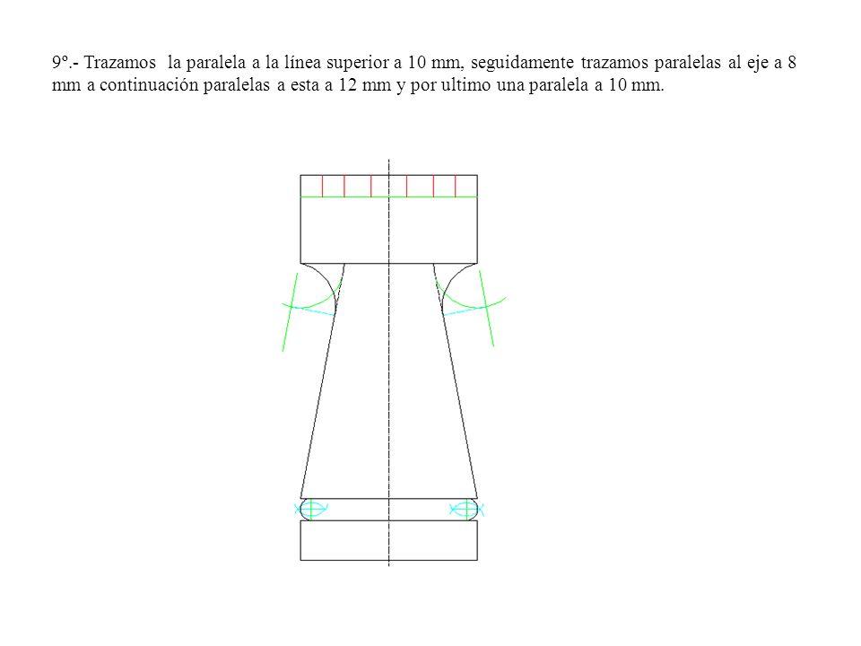 9º.- Trazamos la paralela a la línea superior a 10 mm, seguidamente trazamos paralelas al eje a 8 mm a continuación paralelas a esta a 12 mm y por ultimo una paralela a 10 mm.