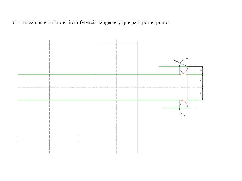 6º.- Trazamos el arco de circunferencia tangente y que pasa por el punto.
