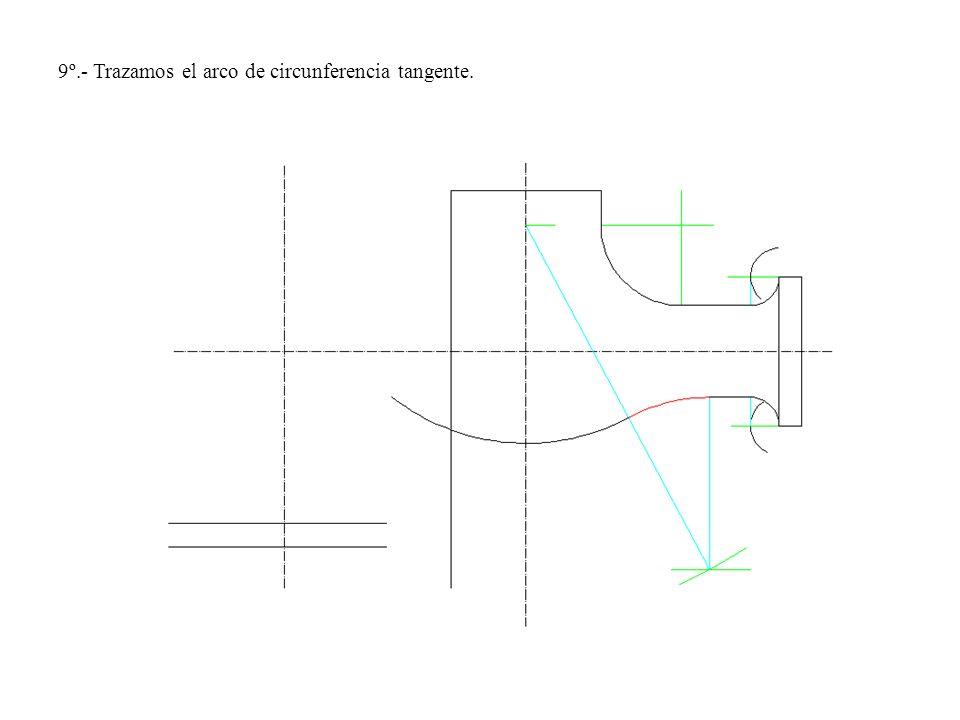 9º.- Trazamos el arco de circunferencia tangente.