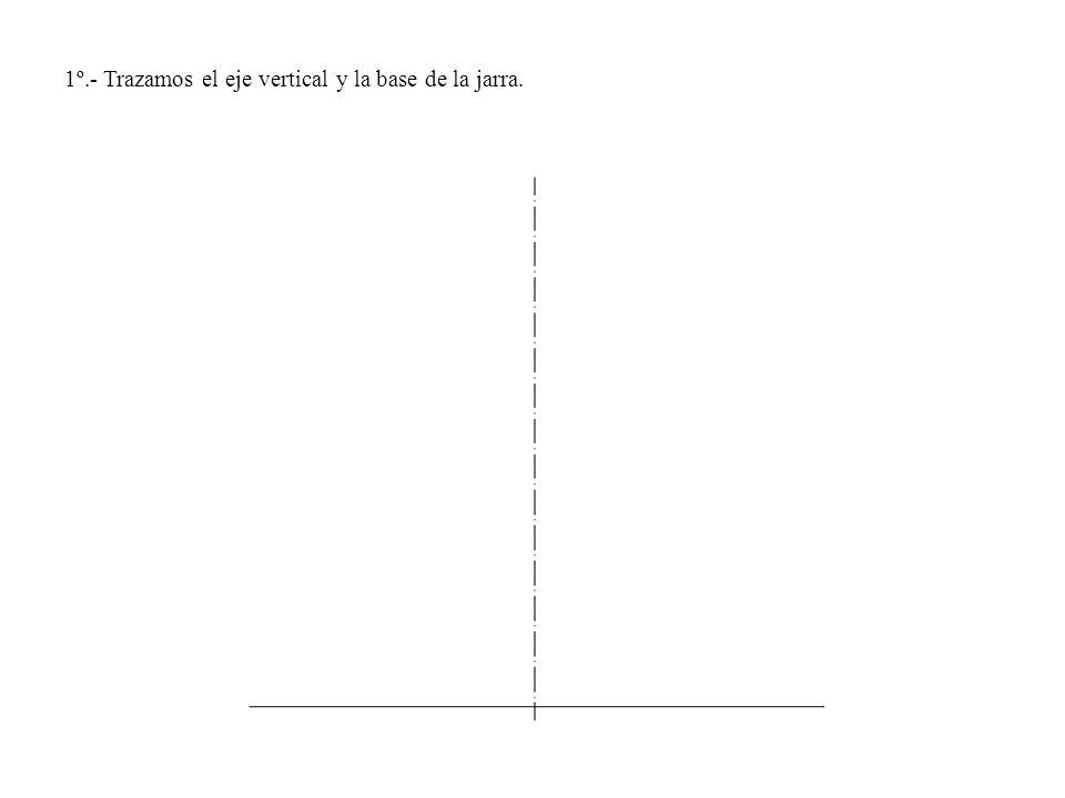 1º.- Trazamos el eje vertical y la base de la jarra.