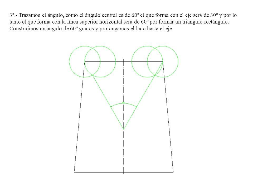 3º.- Trazamos el ángulo, como el ángulo central es de 60º el que forma con el eje será de 30º y por lo tanto el que forma con la línea superior horizontal será de 60º por formar un triangulo rectángulo.