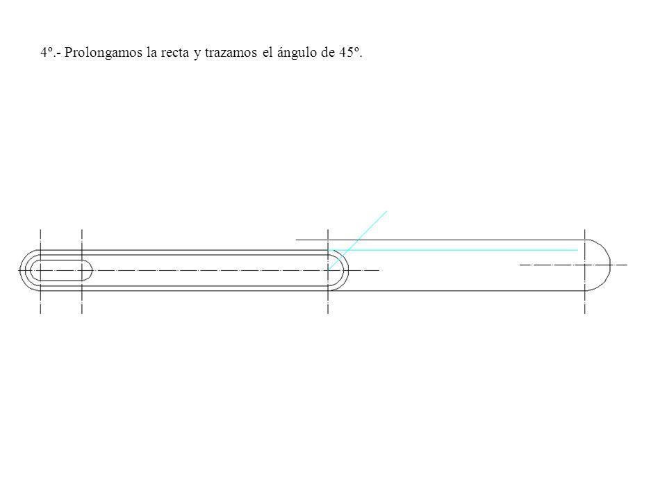 4º.- Prolongamos la recta y trazamos el ángulo de 45º.