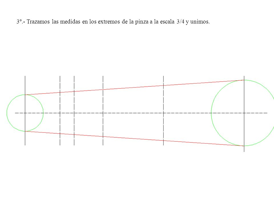 3º.- Trazamos las medidas en los extremos de la pinza a la escala 3/4 y unimos.