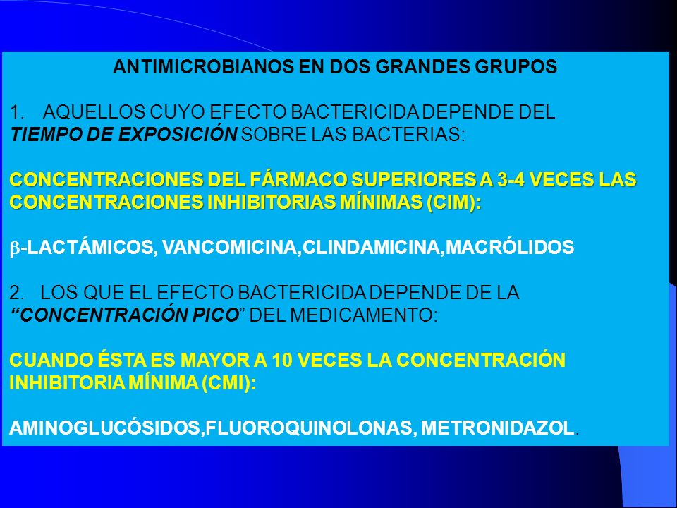 ANTIMICROBIANOS EN DOS GRANDES GRUPOS