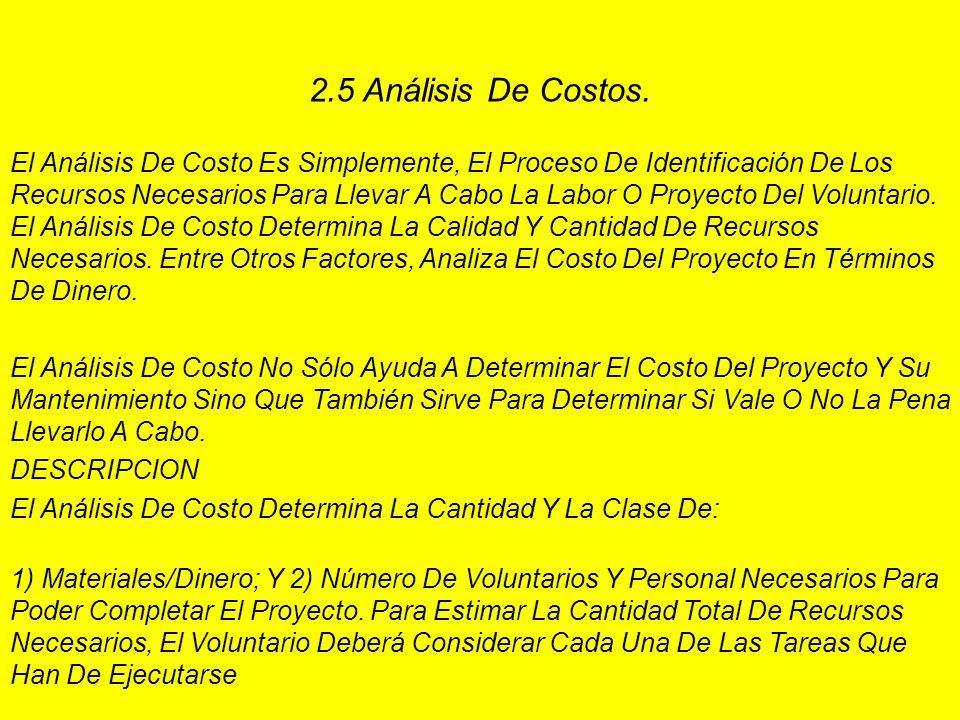 2.5 Análisis De Costos.