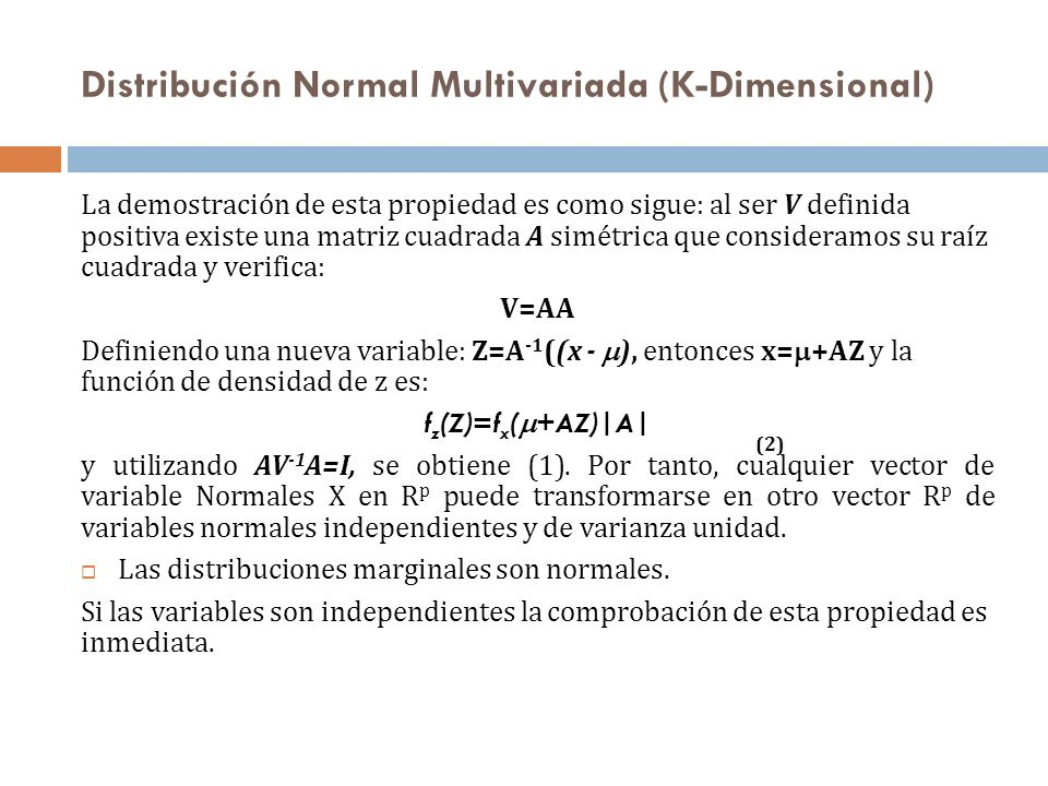 Distribución Normal Multivariada (K-Dimensional)