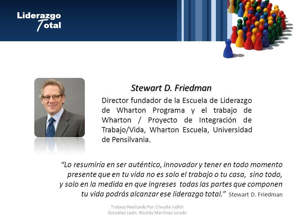 T Stewart D. Friedman Liderazgo otal