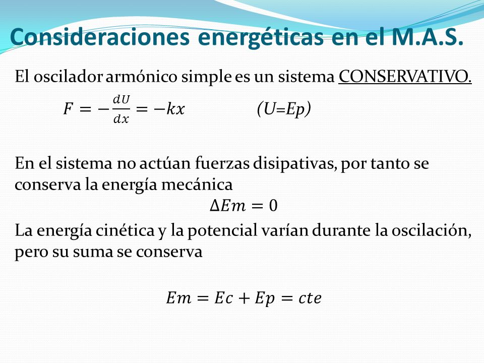 Consideraciones energéticas en el M.A.S.