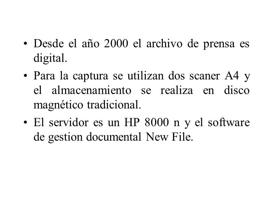 Desde el año 2000 el archivo de prensa es digital.