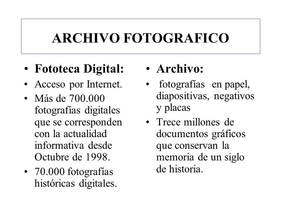 ARCHIVO FOTOGRAFICO Fototeca Digital: Archivo: Acceso por Internet.