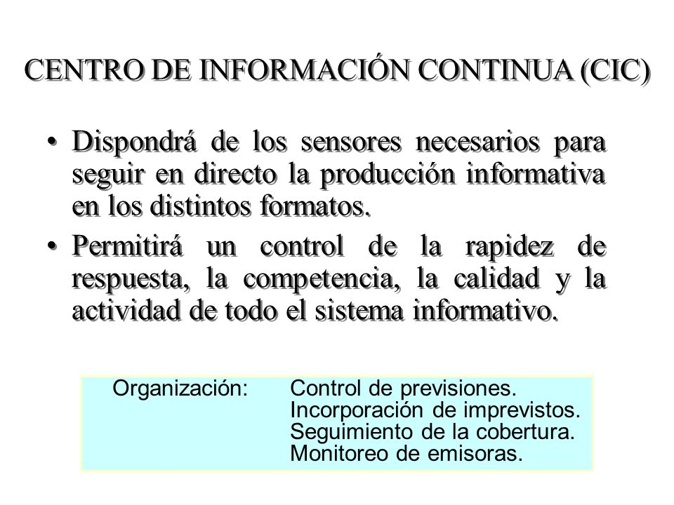 CENTRO DE INFORMACIÓN CONTINUA (CIC)